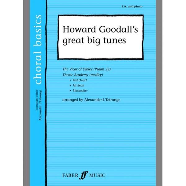 Goodall, Howard - Howard Goodalls great big tunes. SA acc
