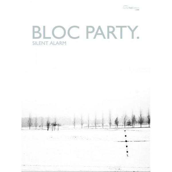 Bloc Party - Silent Alarm (GTAB)
