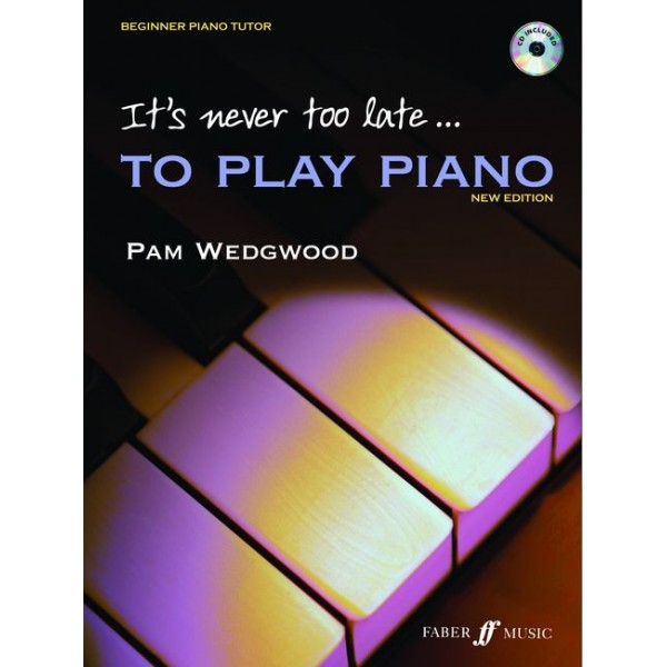 Wedgwood, Pam - Its never too late to play piano (+CD)