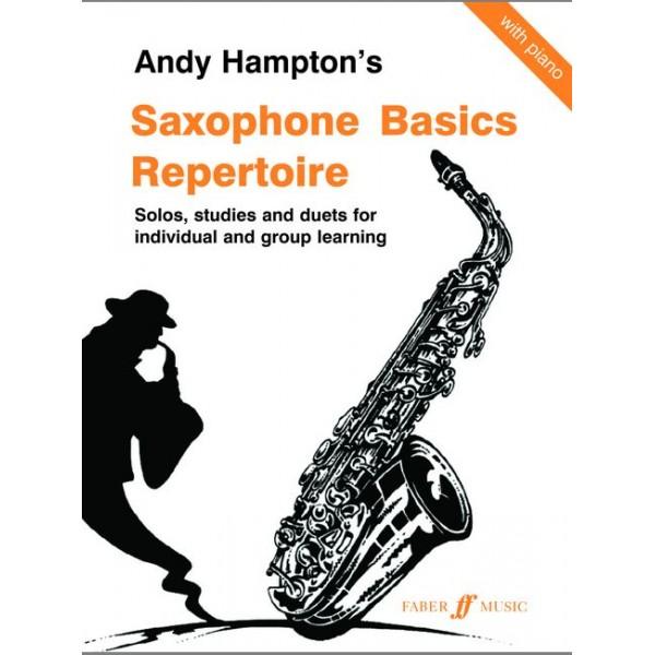 Hampton, Andy - Saxophone Basics Repertoire (asax/piano)