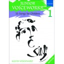 Junior Voiceworks 1 - 33 Songs for Children  - Stannard, Kevin