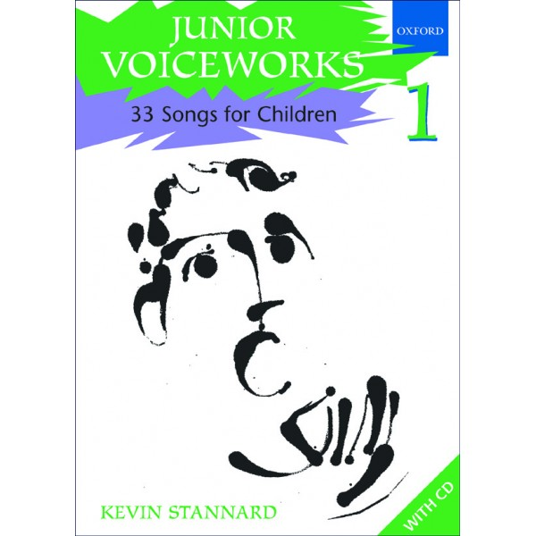 Junior Voiceworks 1 - 33 Songs for Children  - Stannard, Kevin