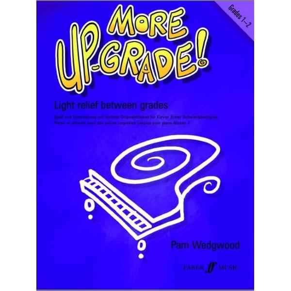 Wedgwood, Pam - More Up-Grade! Piano Grades 1-2