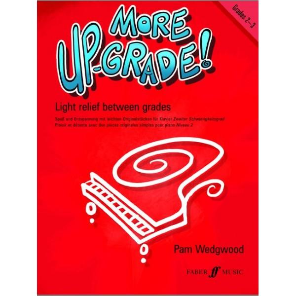 Wedgwood, Pam - More Up-Grade! Piano Grades 2-3