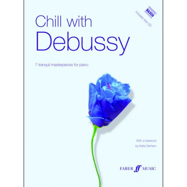 Debussy, Claude - Chill with Debussy (book/CD)