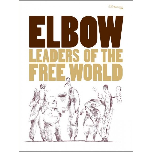 Elbow - Leaders of the Free World (GTAB)