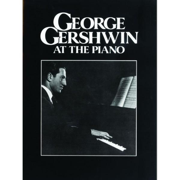 Gershwin, George - George Gershwin at the Piano