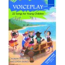 Voiceplay - 22 Songs for Young Children  - Street, Alison  Bance, Linda