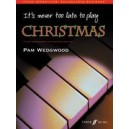 Wedgwood, Pam - Its never too late to play Christmas