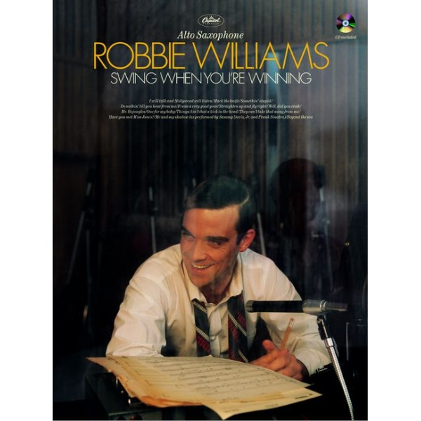 Williams, Robbie - Swing When Youre Winning (asax/CD)