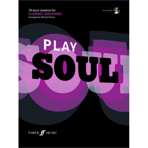 Harris, Richard (arranger) - Play Soul (clarinet/CD)