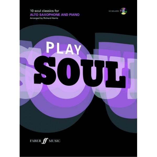 Harris, Richard (arranger) - Play Soul (alto saxophone/CD)
