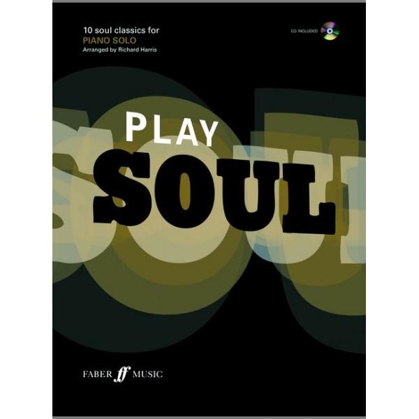 Harris, Richard (arranger) - Play Soul (piano/CD)
