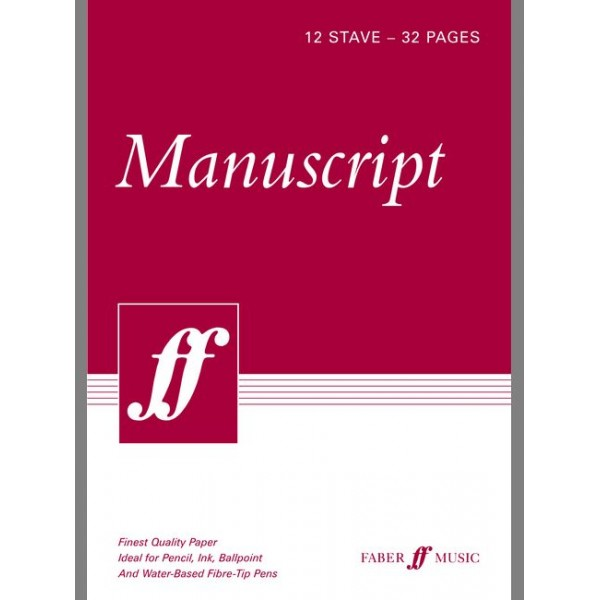 Faber Music - Manuscript A4 12-stave 32 pages (white)