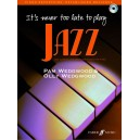 Wedgwood, Pam - Its never too late to play jazz (+CD)
