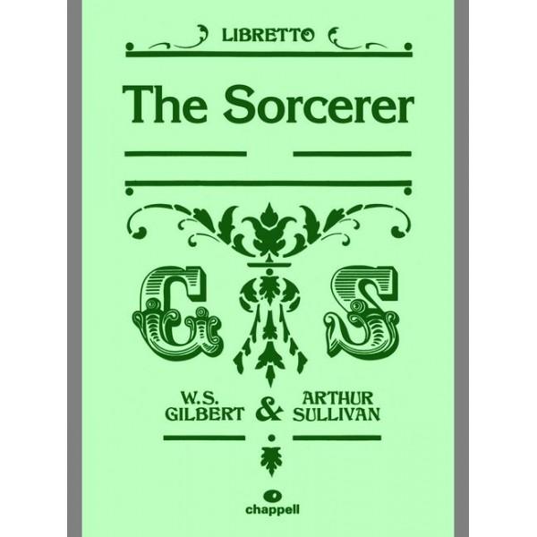 Gilbert, W - Sorcerer, The (libretto)