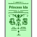 Sullivan, Arthur - Princess Ida (libretto) Gilbert and Sullivan