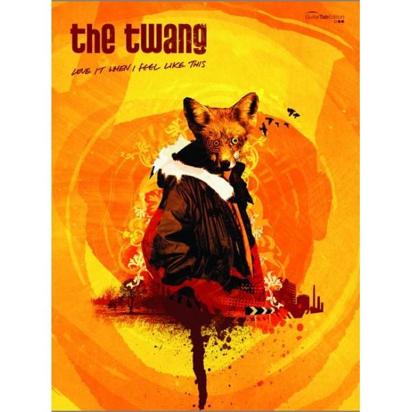 Twang, The - Love it When I Feel Like This (GTAB)
