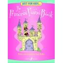Walker, Sarah (arranger) - Just for Kids: The Princess Piano Book