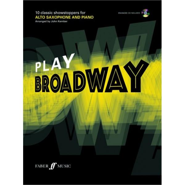 Kember, John - Play Broadway (alto saxophone/ECD)