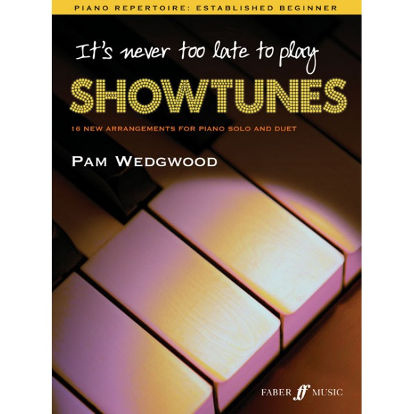 Wedgwood, Pam - Its never too late to play showtunes