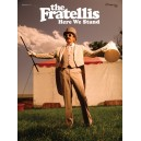 Fratellis, The - Here We Stand (GTAB)