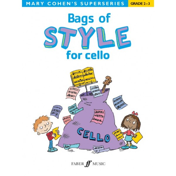 Cohen, Mary - Bags of Style for cello
