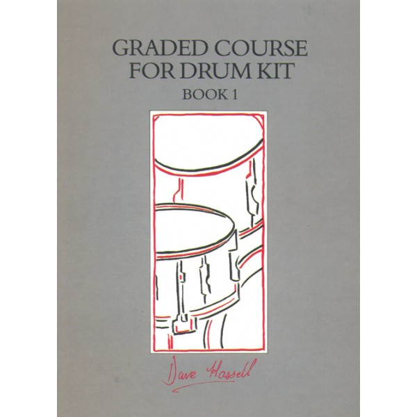 Hassell, Dave - Graded Course for Drum Kit. Book 1 (+CD)