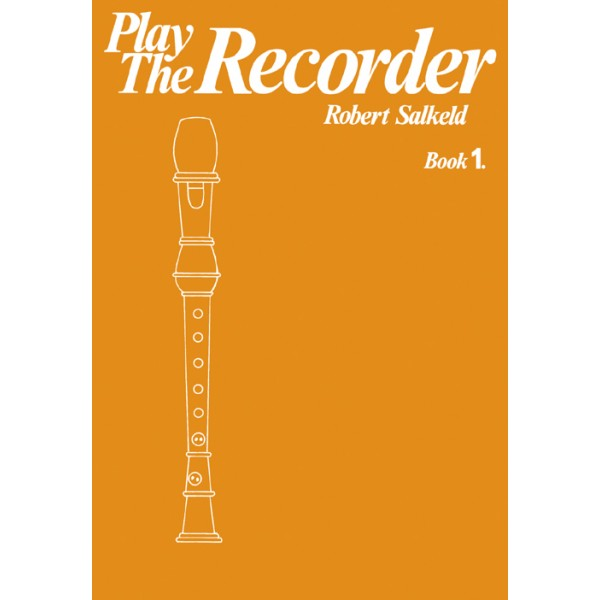 Salkeld, Robert - Play the Recorder Book 1