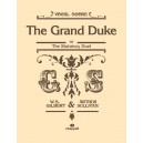 Sullivan, Arthur - Grand Duke, The (vocal score) Gilbert and Sullivan