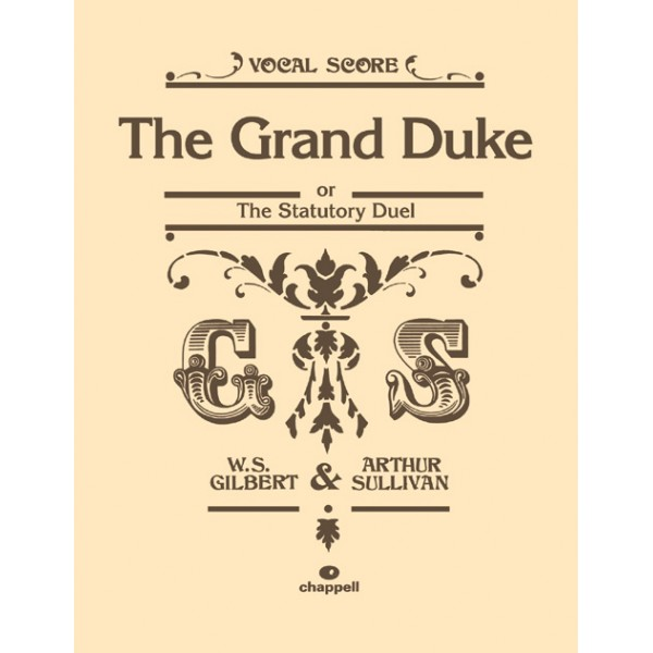 Gilbert, W - Grand Duke, The (vocal score)
