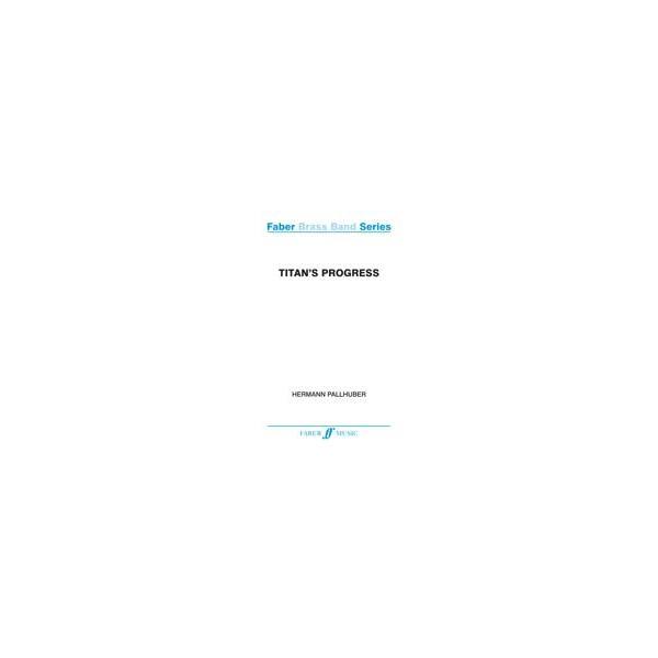 Pallhuber, Hermann - Titans Progress (bband B4 score/parts)