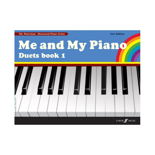 Waterman, F - Me and My Piano. Duets Book 1 (new ed.)