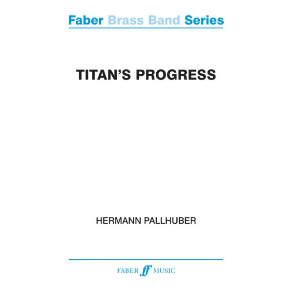 Pallhuber, Hermann - Titans Progress (bband study score)