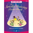 Walker, Sarah - Just for Kids: Strictly Dancing Piano Bk