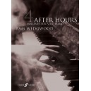 Wedgwood, Pam - After Hours. Book 4 (piano)