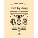 Sullivan, Arthur - Trial by Jury (vocal score) Gilbert and Sullivan