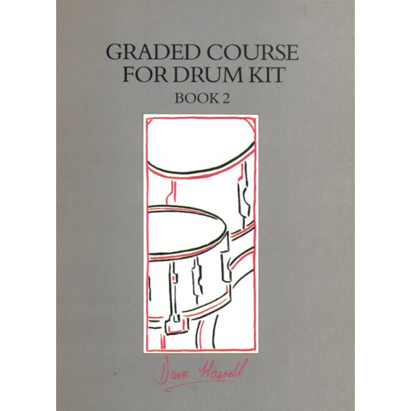 Hassell, Dave - Graded Course for Drum Kit. Book 2 (+CD)