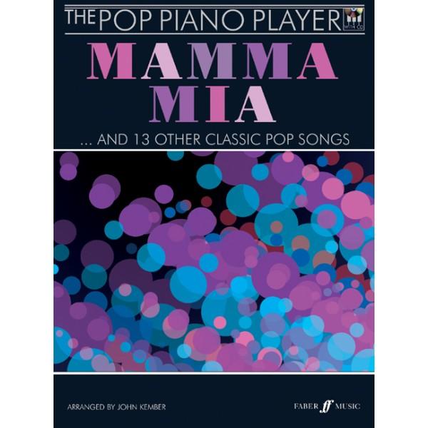Kember, John (arranger) - Mamma Mia: Pop Piano Player (with CD)