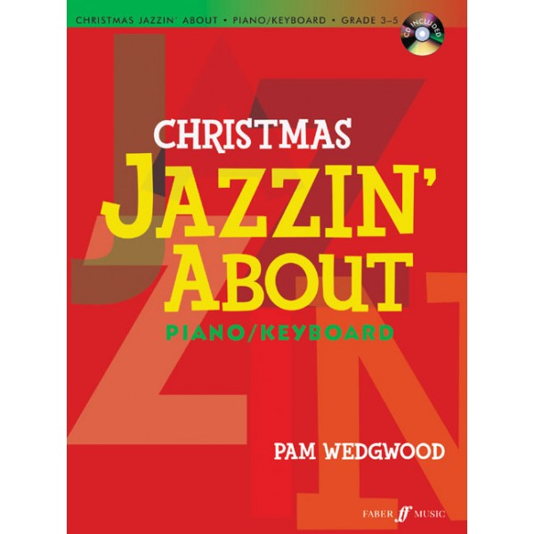 Wedgwood, Pam - Christmas Jazzin About (piano/CD)