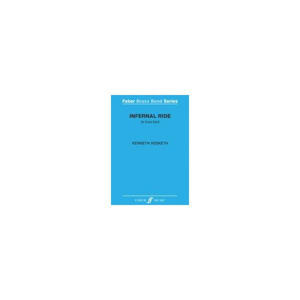 Hesketh, Kenneth - Infernal Ride (brass band score)