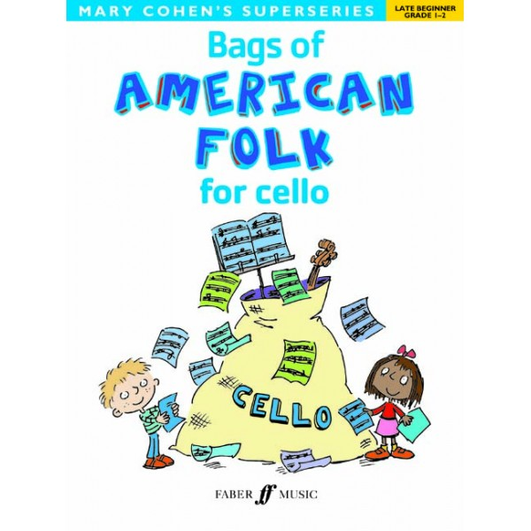 Cohen, Mary - Bags of American Folk for cello
