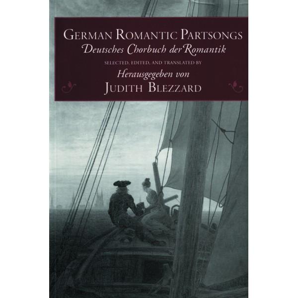 German Romantic Partsongs - Blezzard, Judith