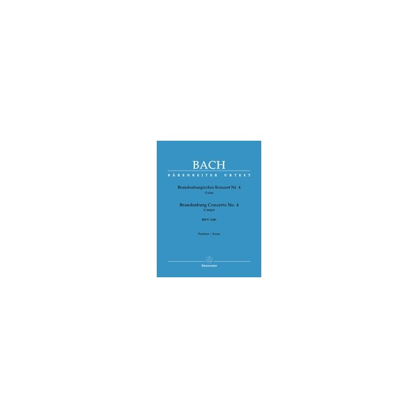 Bach J.S. - Brandenburg Concerto No.4 in G (BWV 1049) (Urtext).