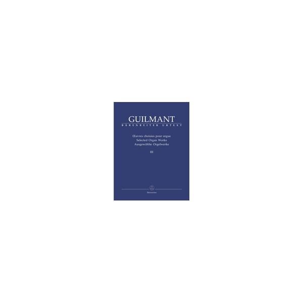Guilmant F. - Selected Organ Works. Vol.3: Arrangements based on Gregorian cantus