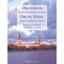 Various Composers - Organ Music from the Baltic States. Vol.1: Latvia.