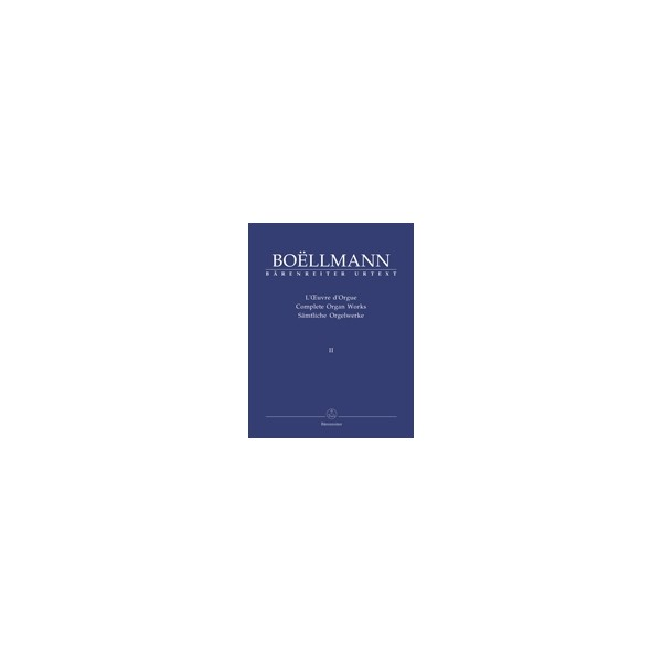 Boellmann L. - Organ Works, Vol.2 (complete) (Urtext). The organ works published