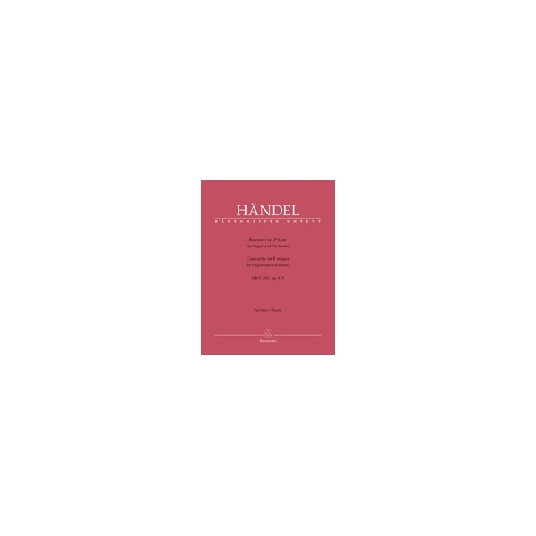 Handel G.F. - Concerto for Organ, Op.4/ 5 in F (HWV 293) (Urtext).