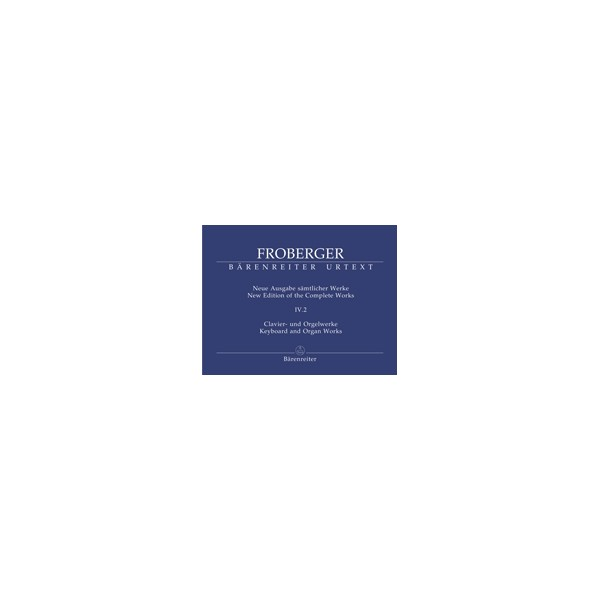 Froberger J.J. - Keyboard & Organ Works, Vol. 4/2. Clavier and Organ
