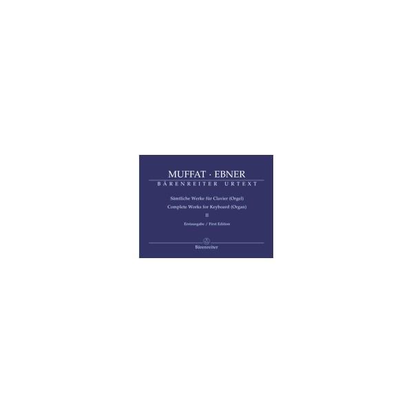 Muffat G. - Complete Works for Keyboard (Organ), Vol. 2 (Urtext).